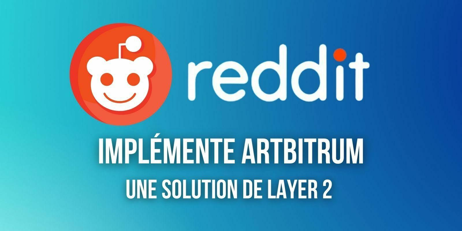 Reddit fait évoluer ses tokens basés sur Ethereum avec une solution de layer 2