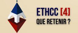 Revivez le 4e volet de l'EthCC – Que retenir du plus grand événement européen dédié à Ethereum ?