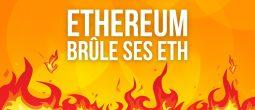 Ethereum: 475 000 dollars d'ETH brûlés chaque heure suite à l'EIP-1559