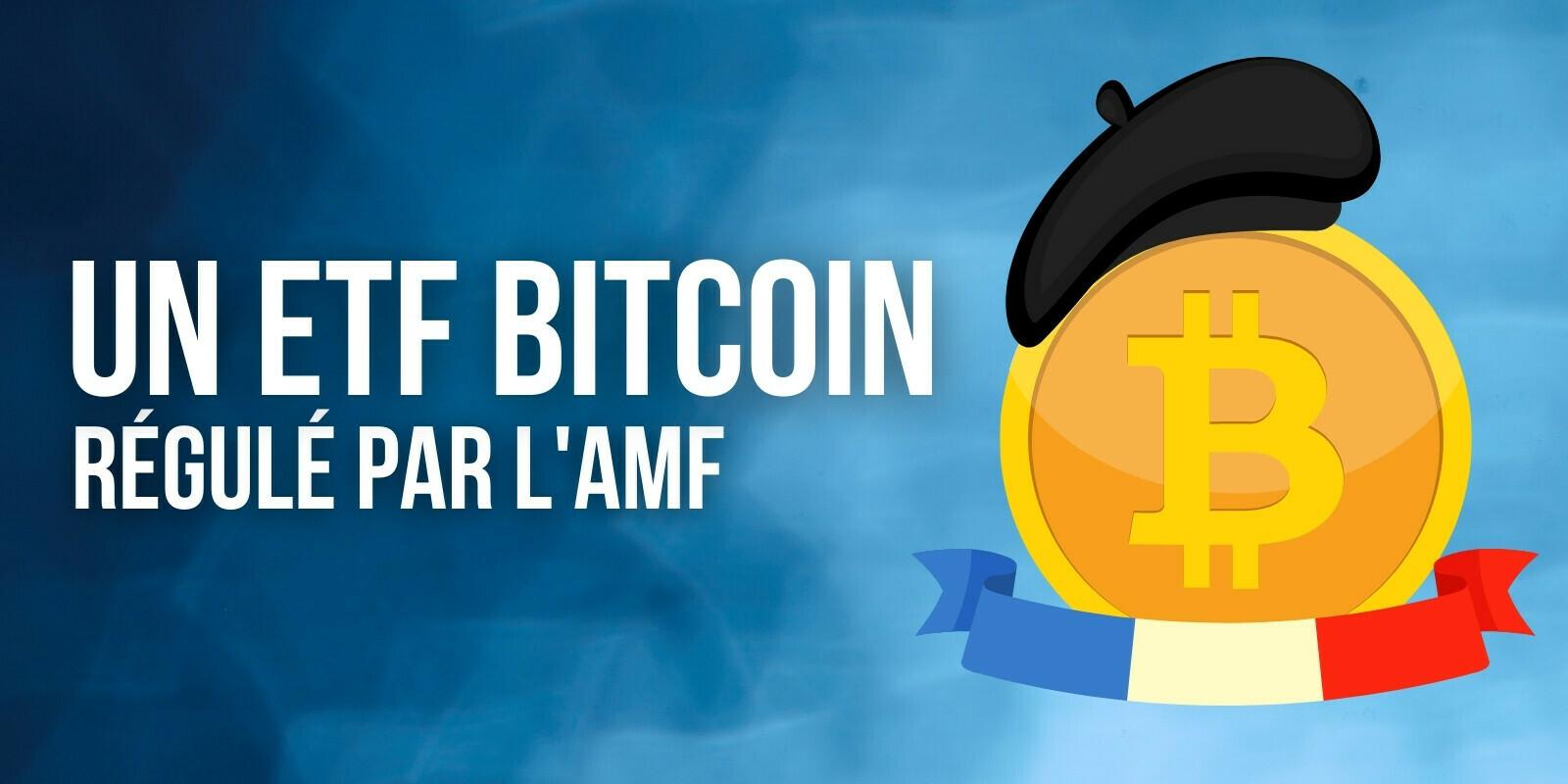 France: lancement d'un ETF Bitcoin (BTC) régulé par l'AMF chez Melanion Capital