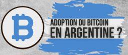 Le président d'Argentine envisage l'adoption du Bitcoin (BTC)