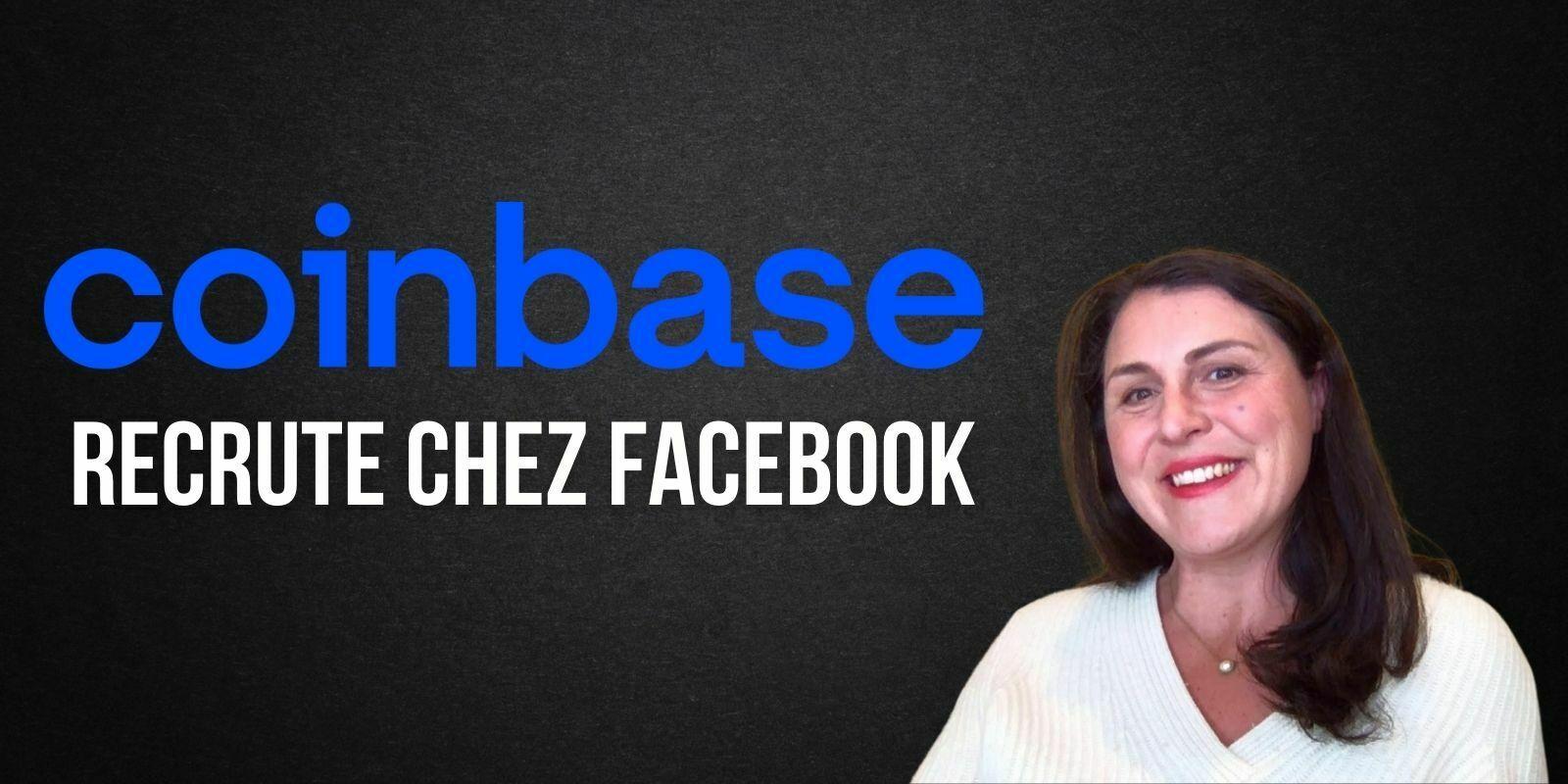 Coinbase nomme une ancienne haut placée de Facebook en tant que directrice marketing (CMO)