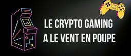 Les projets de crypto-gaming ont levé 476 millions de dollars au premier semestre 2021