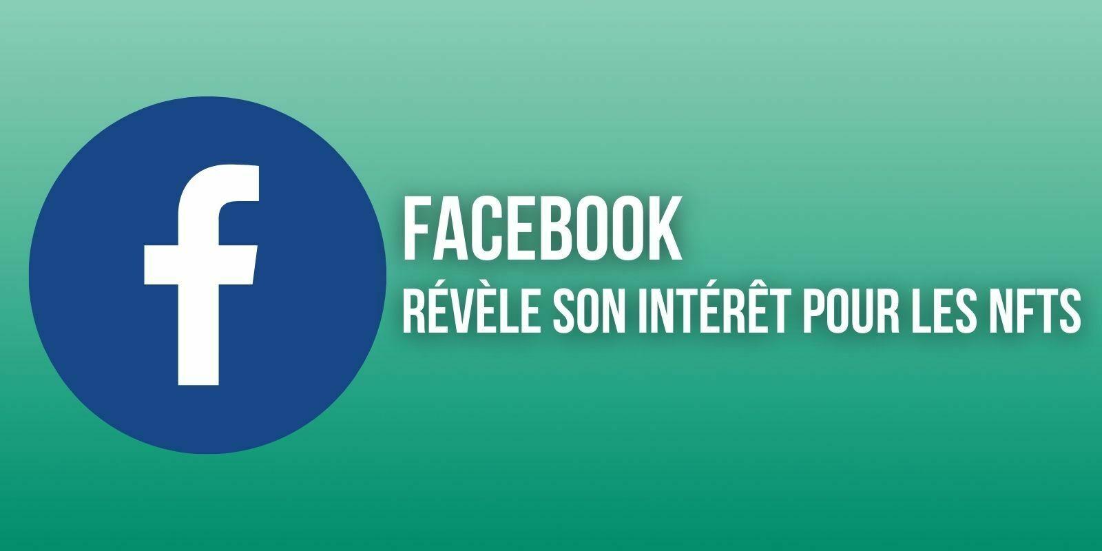 Facebook souhaite se lancer dans les NFTs avec son futur wallet Novi