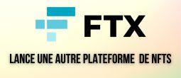 FTX lance une plateforme de NFTs axée sur le sport et le divertissement en partenariat avec Dolphin Entertainment