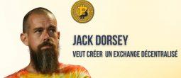 Jack Dorsey et Square prévoient de créer un exchange décentralisé (DEX) axé sur le Bitcoin (BTC)