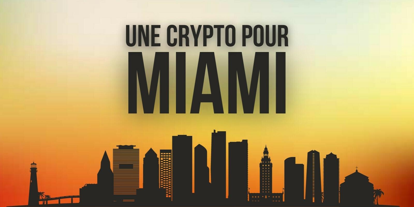 CityCoins lance une cryptomonnaie pour la ville de Miami: le MiamiCoin