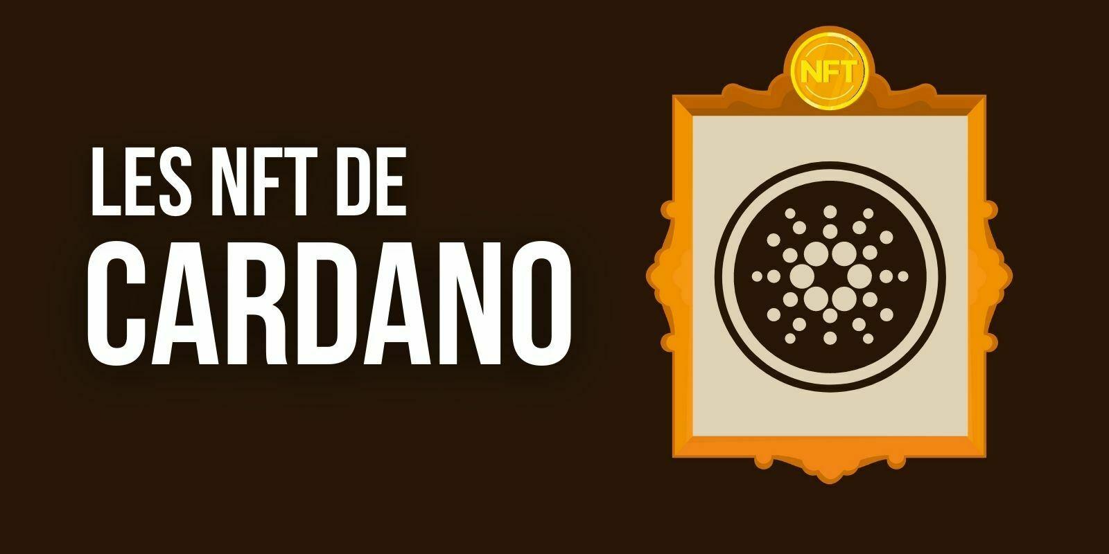 Cardano distribue des NFT un peu particuliers – Le cours de l'ADA en hausse