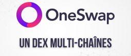OneSwap (ONES), un DEX multi-chaînes doté d'un carnet d'ordres et de son propre portefeuille