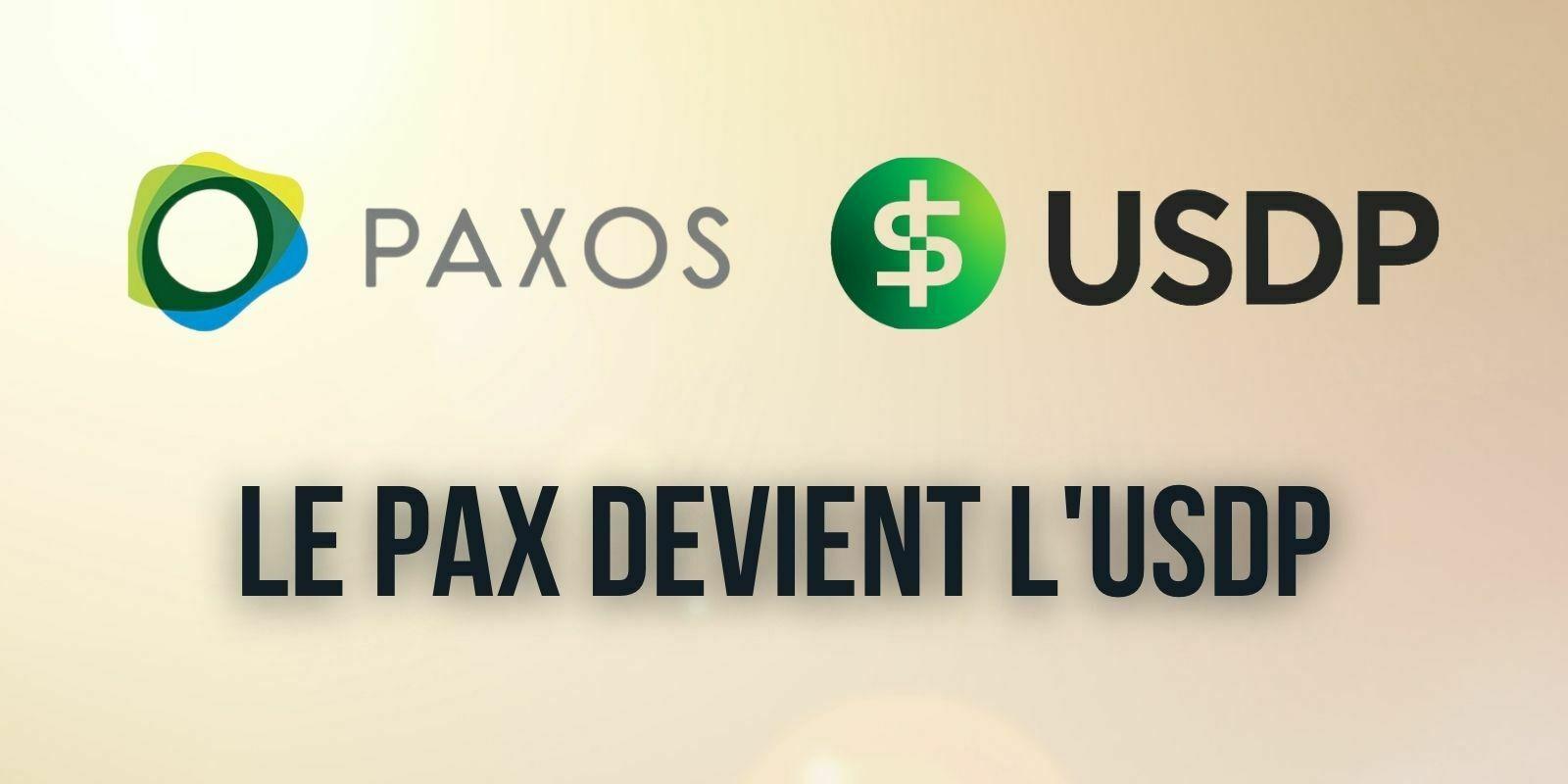 Le PAX de Paxos devient l'USDP – Une initiative nécessaire pour concurrencer les autres stablecoins ?