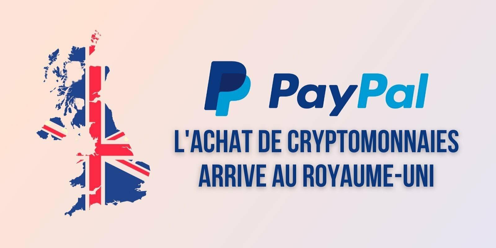 PayPal va permettre l'achat de cryptomonnaies au Royaume-Uni