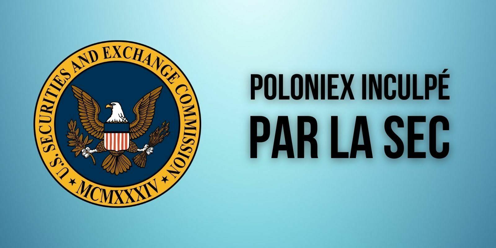 La SEC inflige une amende de 10 millions de dollars à la plateforme Poloniex – Pour quelle raison ?