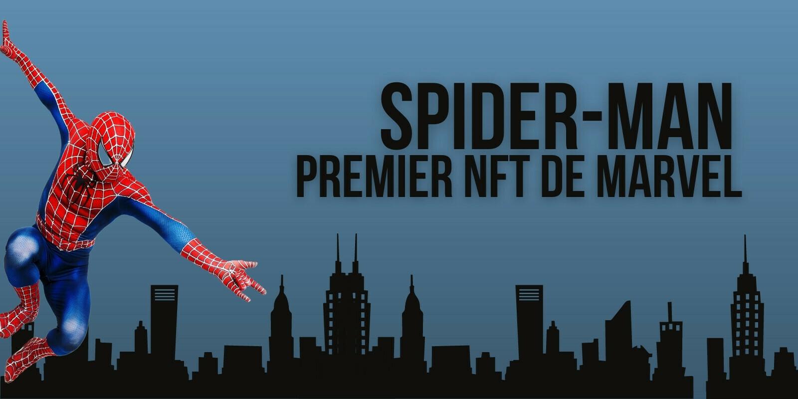 Marvel se met aux NFTs avec Spider-Man comme premier de cordée
