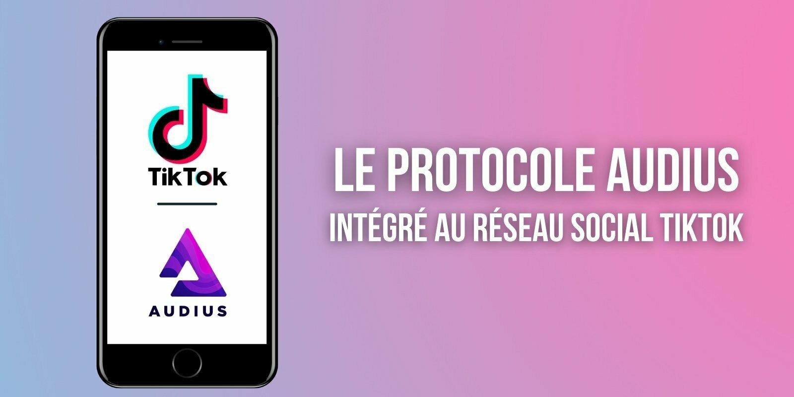 Le réseau social TikTok intègre l'outil blockchain de streaming Audius (AUDIO)