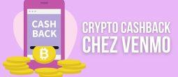 Venmo: 1 à 3% de cashback en cryptomonnaies pour les utilisateurs de cartes de crédit
