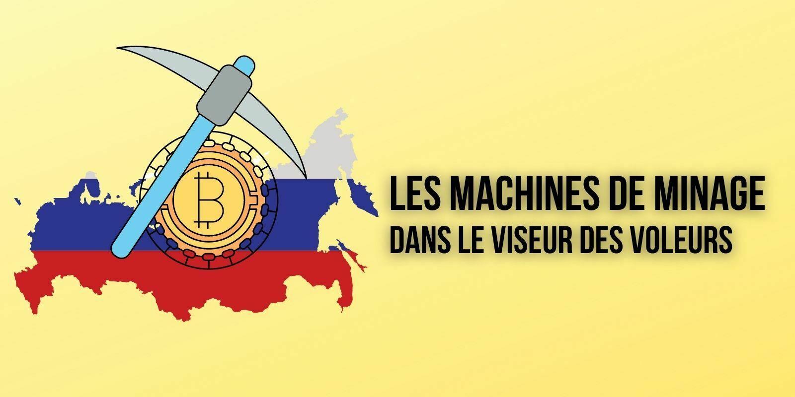 Russie : il vole des machines de minage à un ami et écope de 3 ans de prison