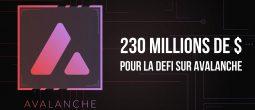 Avalanche lève 230 millions de dollars pour renforcer sa présence dans la DeFi – L'AVAX atteint un nouveau record