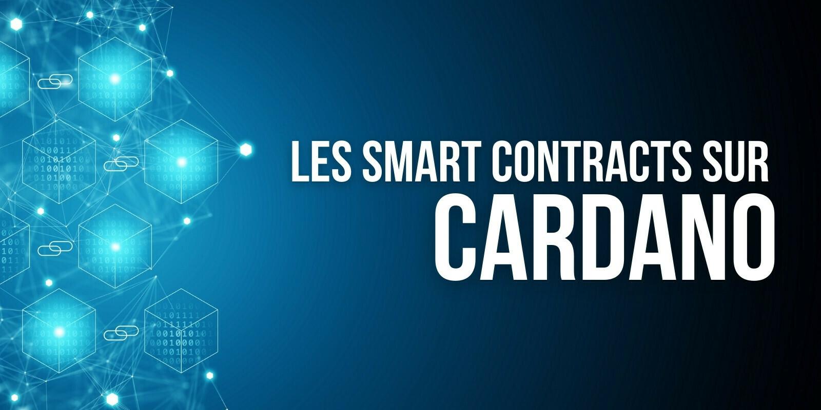 Les smart contracts sont enfin arrivés sur le mainnet de Cardano (ADA)
