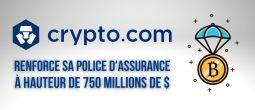 Crypto.com (CRO) renforce sa police d'assurance et protège maintenant 750 millions de dollars de cryptomonnaies
