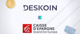 Deskoin signe un accord avec la Caisse d'Épargne Grand Est Europe pour disrupter l'achat de cryptomonnaies en France