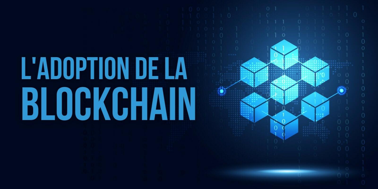 81 des 100 plus grandes entreprises mondiales utilisent désormais la blockchain