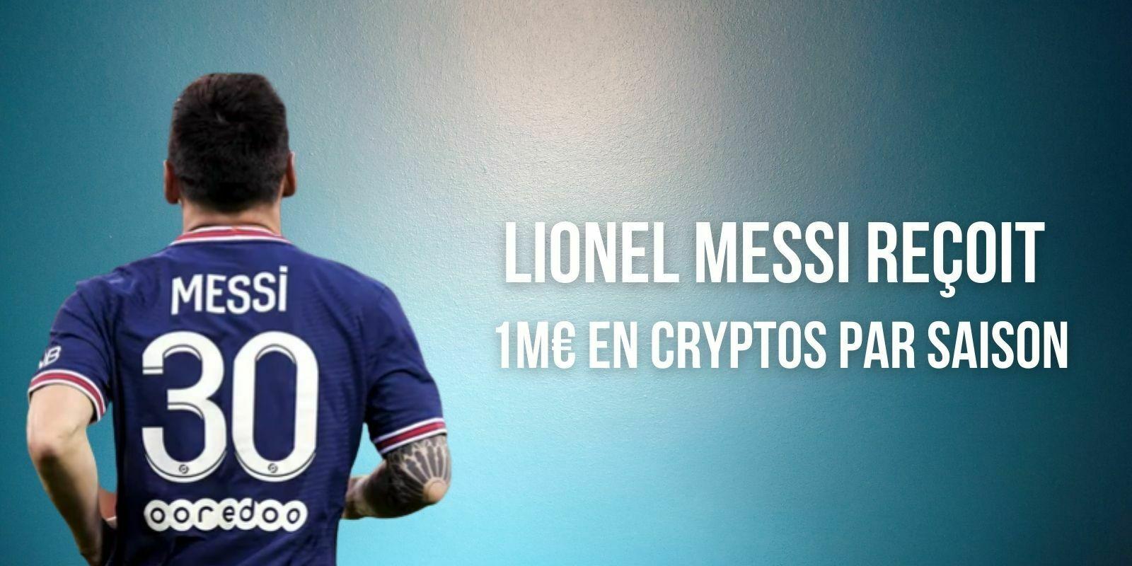 Lionel Messi reçoit 80000 euros par mois en fan token du Paris Saint-Germain (PSG)