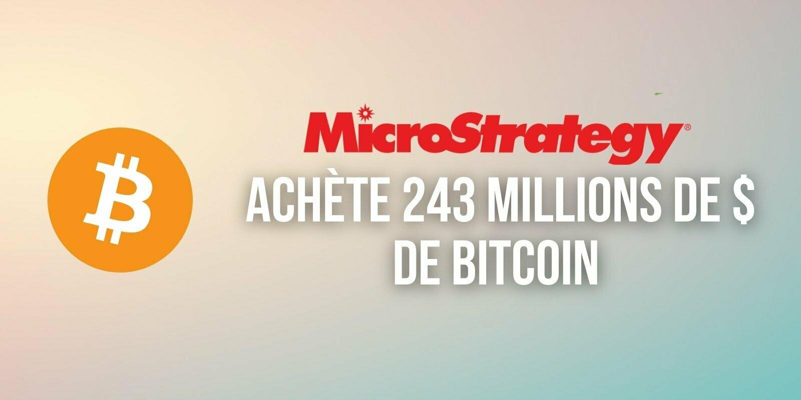 MicroStrategy achète 5 050 BTC supplémentaires pour un montant de 243 millions de dollars