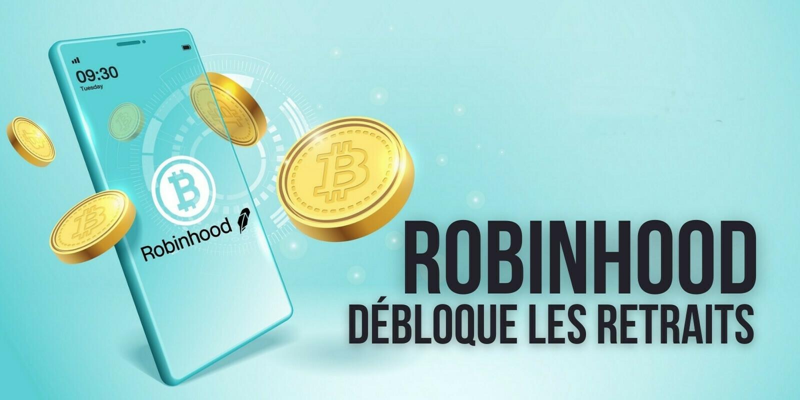 Robinhood permettra à ses utilisateurs de retirer leurs cryptomonnaies dès octobre