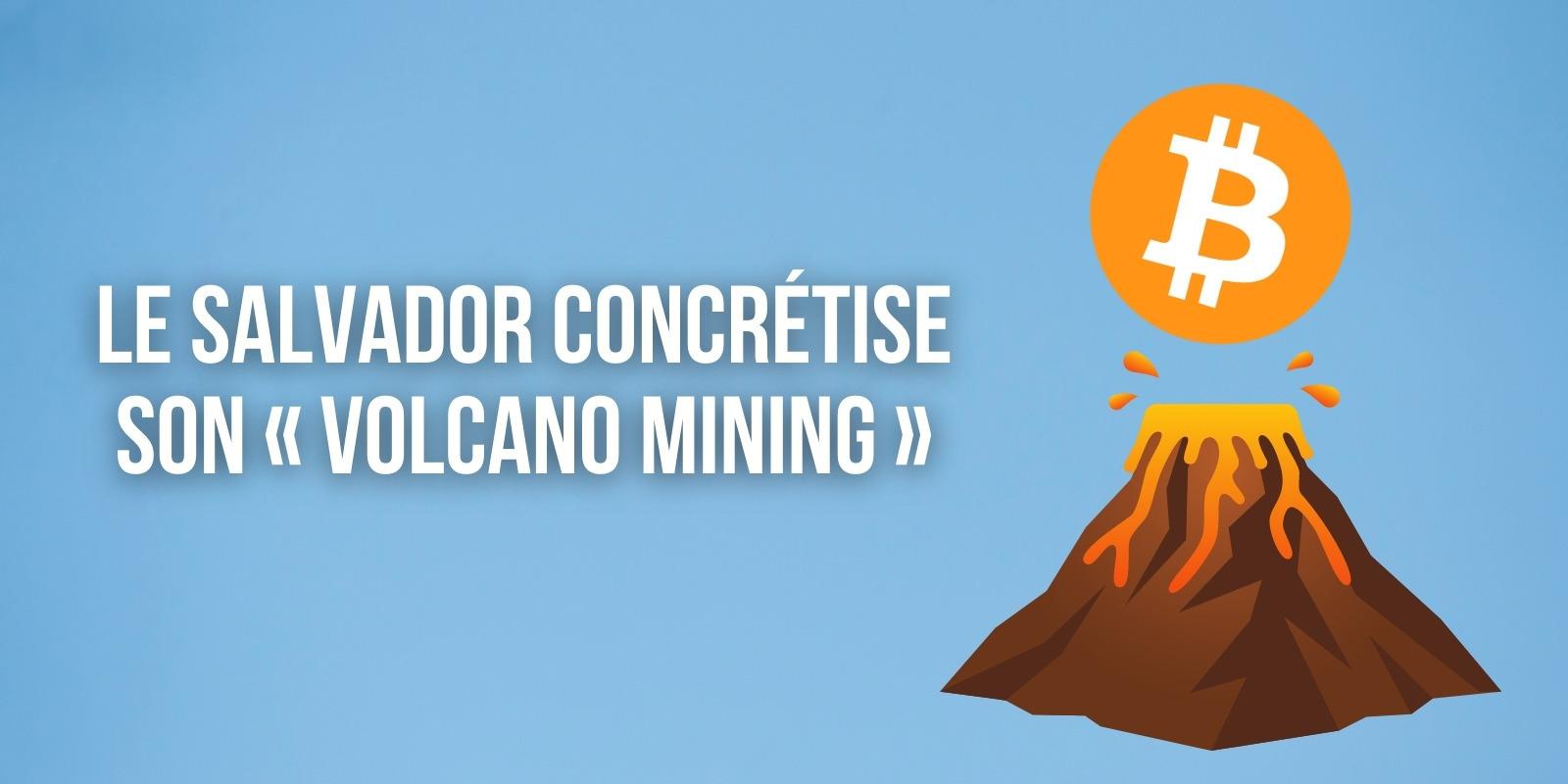 Le Salvador concrétise son idée de miner du Bitcoin (BTC) avec l'énergie des volcans
