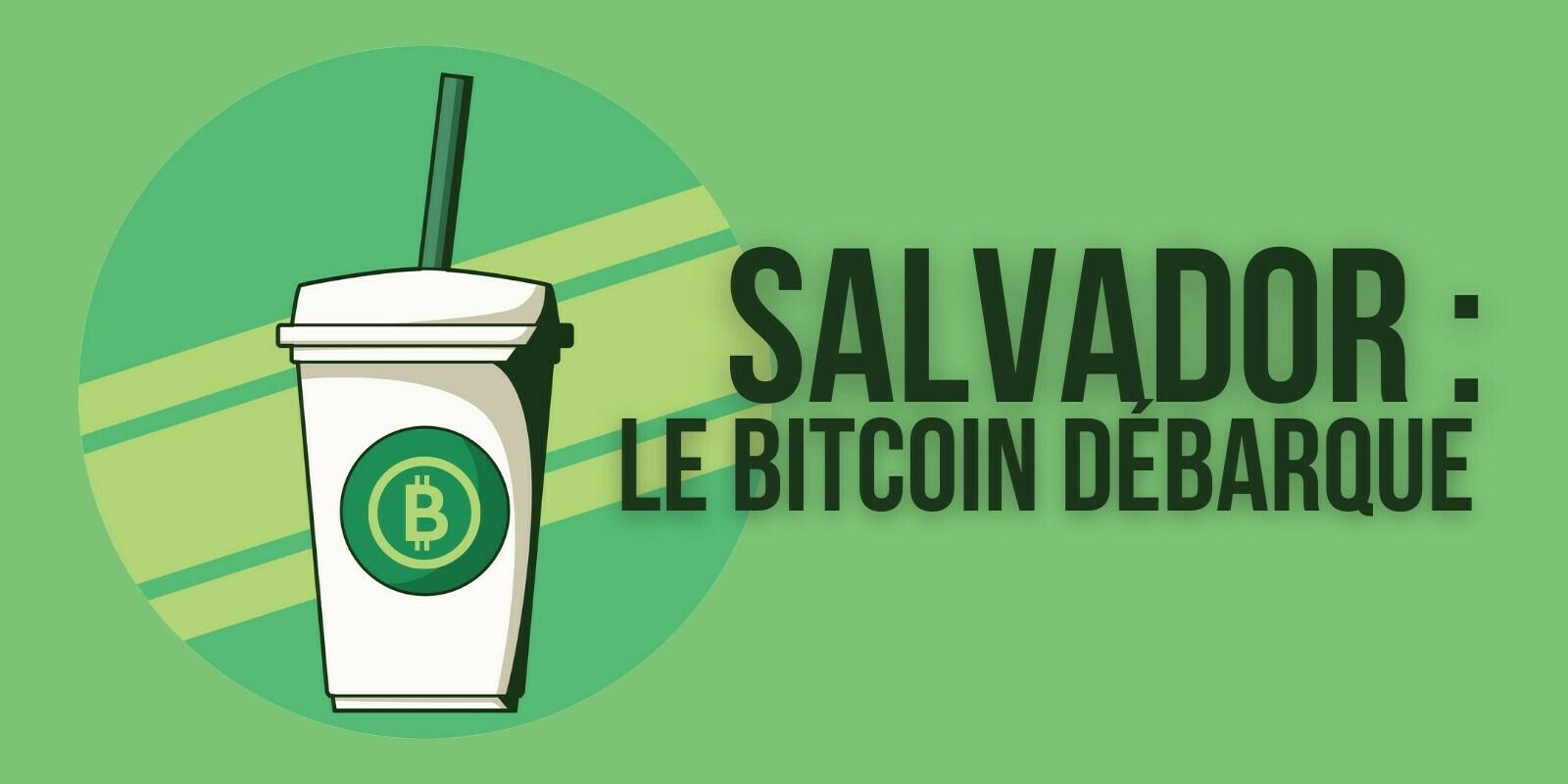 Au Salvador, Starbucks, McDonald's et les autres ont été obligés de se mettre au Bitcoin (BTC)