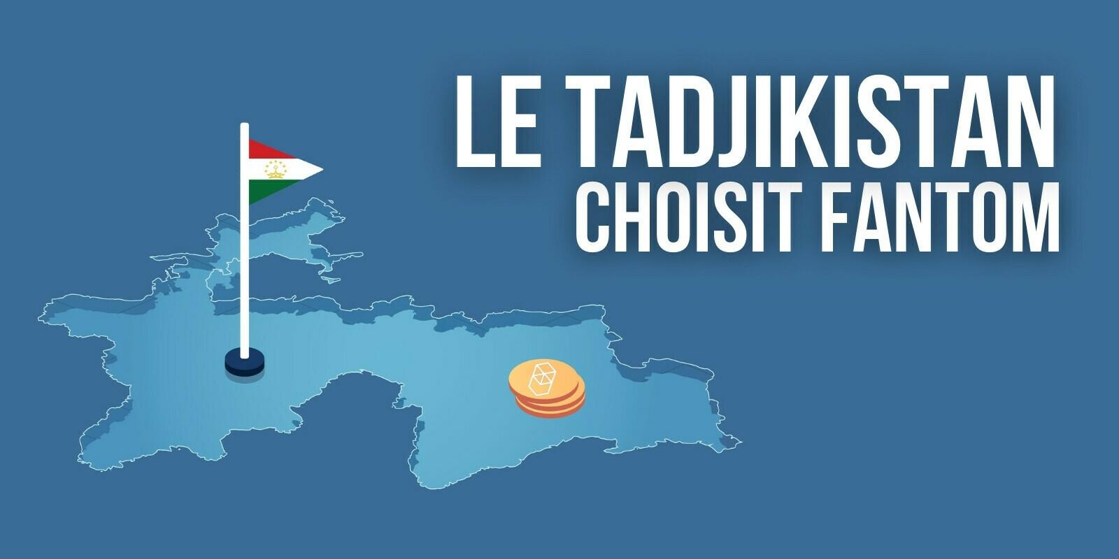 Fantom (FTM) a été choisi pour la monnaie numérique de banque centrale du Tadjikistan