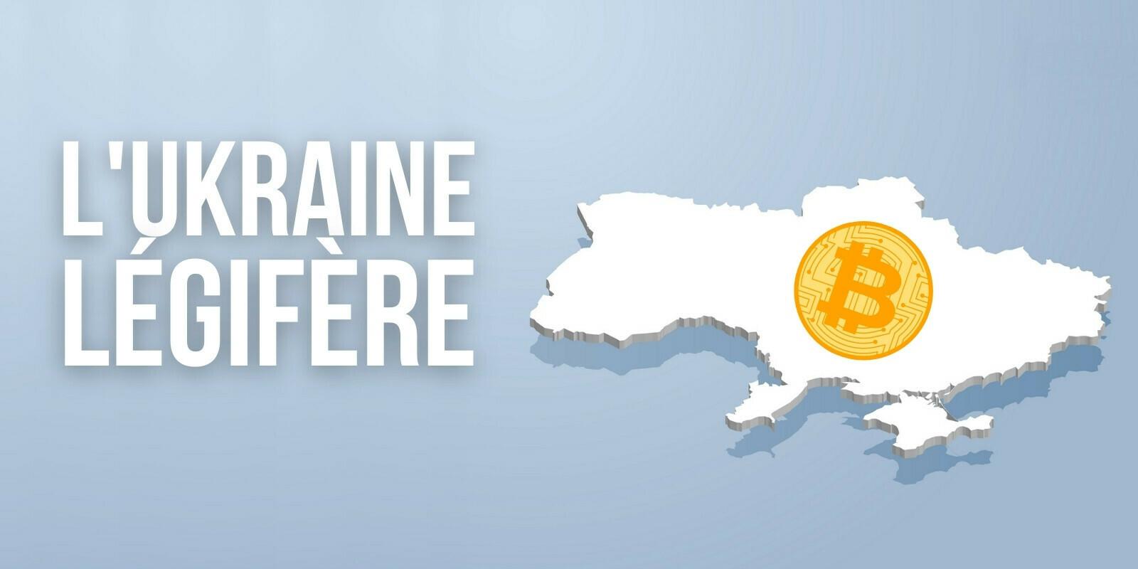 L'Ukraine crée un cadre réglementaire pour favoriser l'adoption des cryptomonnaies