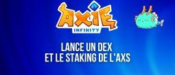 Axie Infinity (AXS) prévoit de lancer un exchange décentralisé (DEX)
