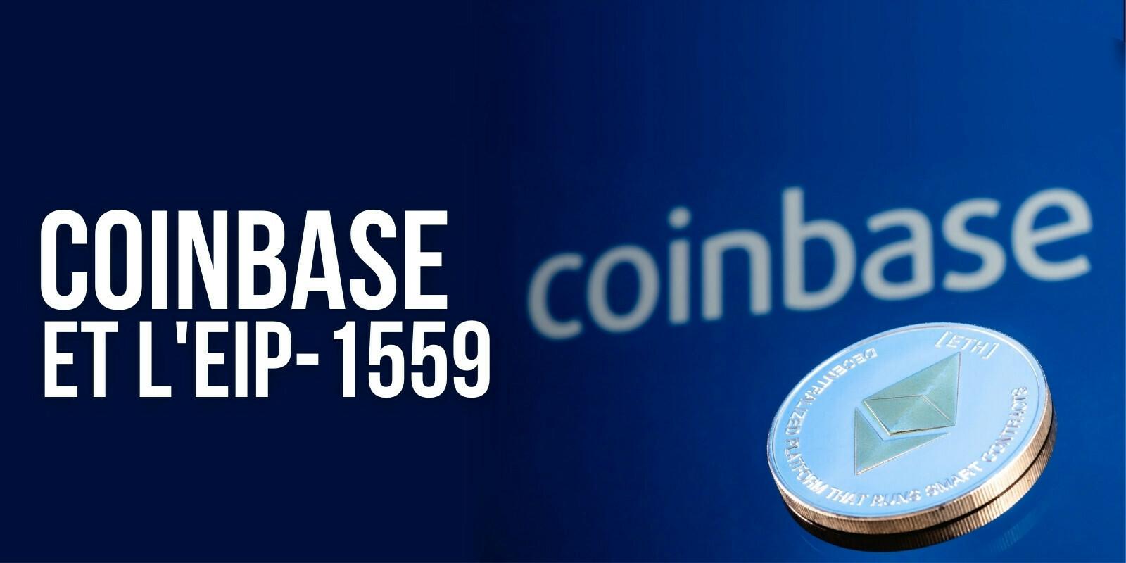L'EIP-1559 a permis à Coinbase d'économiser 27 ETH en frais journaliers