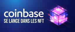 Coinbase se lance à son tour dans les tokens non fongibles (NFT)