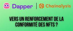 Dapper Labs s'associe avec Chainalysis pour renforcer la conformité de ses plateformes NFTs