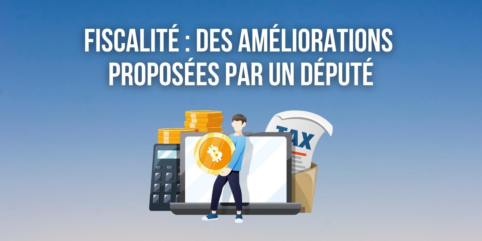 Fiscalité des cryptomonnaies – Que retenir des amendements proposés par Pierre Person ?