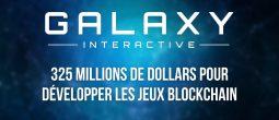 Galaxy Interactive lève 325 millions de dollars pour investir dans l'art et les jeux vidéo blockchain