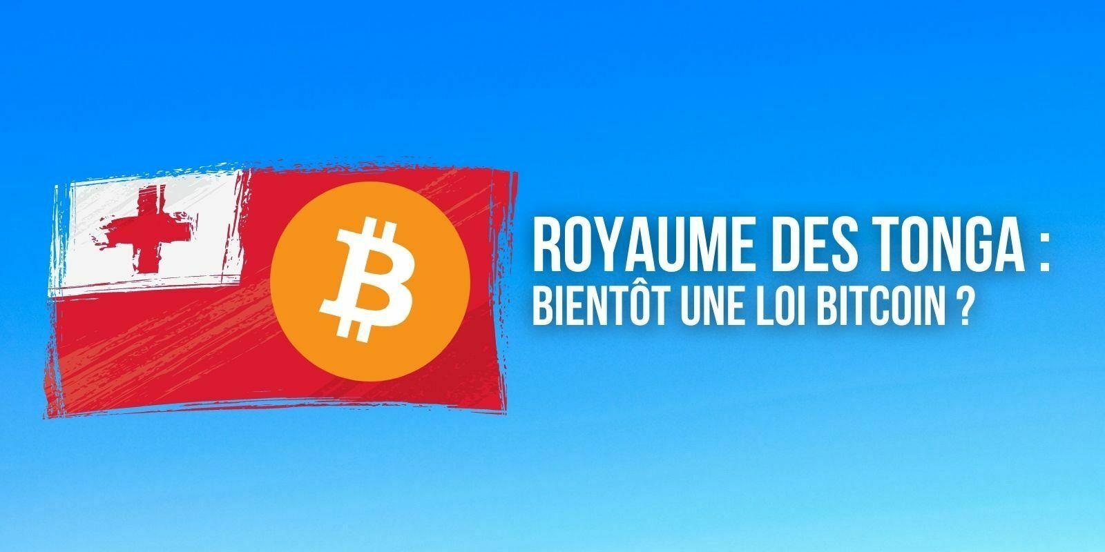 Royaume des Tonga : un projet de loi prévoit d'adopter le Bitcoin (BTC) en mai 2022