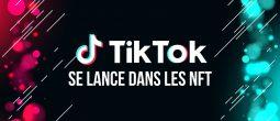 Le réseau social TikTok propose à son tour des tokens non fongibles (NFT)